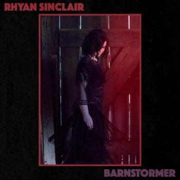 Rhyan Sinclair - Barnstormer (2018)
