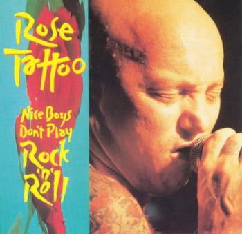 Rose Tattoo - Nice Boys Don't Play Rock'n'Roll 1992 (1998)