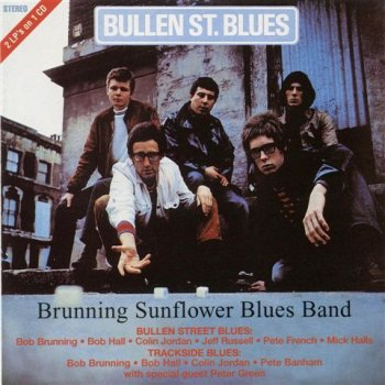 Brunning Sunflower Blues Band - Bullen St. Blues / Trackside Blues (1968 / 1969)
