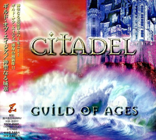 Guild Of Ages - Citadel [Japanese Edition] (2001)