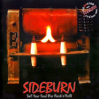 Sideburn - Sell Youl Soul [For Rock `n` Roll] (1997)