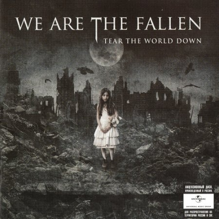 We Are the Fallen - Tear the World Down (2010)