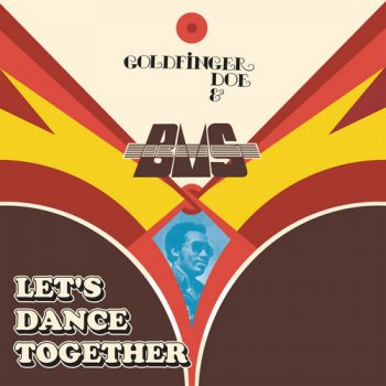 Goldfinger Doe & B.M.S. - Let's Dance Together (1979/2017) [Vinyl]