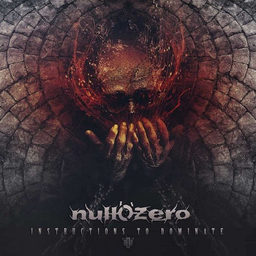 Null 'O' Zero - Instructions To Dominate (2018)