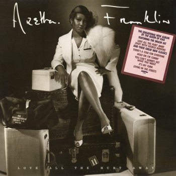 Aretha Franklin - Love All the Hurt Away [Remastered] (1981/2012)