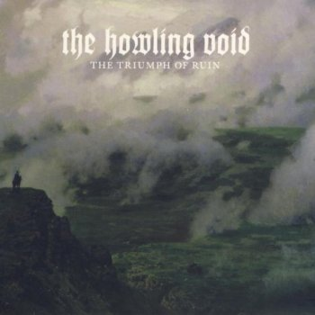 The Howling Void - The Triumph of Ruin (2016)