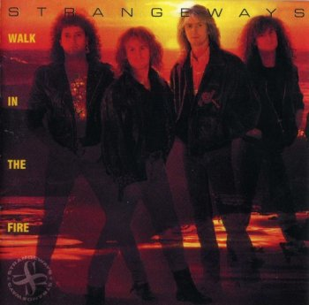 Strangeways - Walk In The Fire (1989)