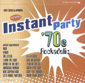 VA - Rhino Instant Party - '70s Rockadelic (2001)