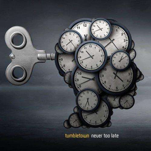 TumbleTown - Never Too Late (2018)