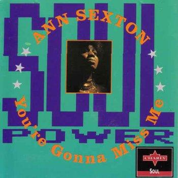 Ann Sexton - You're Gonna Miss Me (1993)