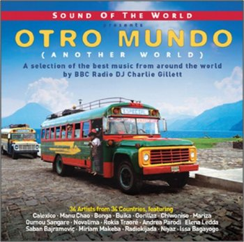 VA - Sound of the World Presents: Otro Mundo [2CD Set] (2009)