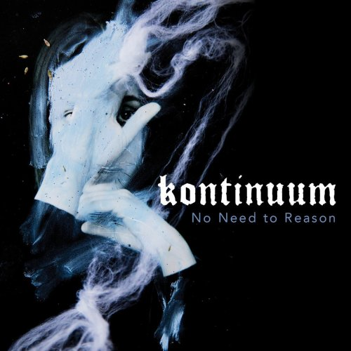 Kontinuum - No Need To Reason (2018)