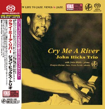 John Hicks Trio - Cry Me A River (1997) [2016 SACD]