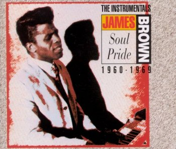James Brown - Soul Pride: The Instrumentals 1960-1969 [2CD Set] (1993)