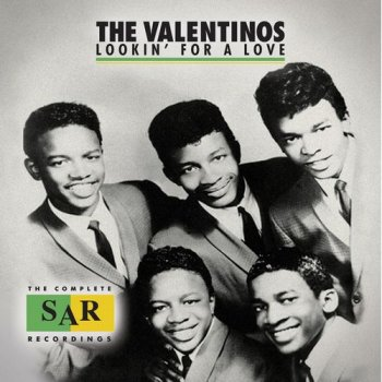 The Valentinos - Lookin' for a Love: The Complete SAR Recordings (2015)