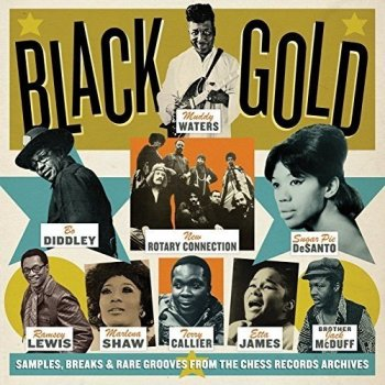VA - Black Gold: Samples, Breaks & Rare Grooves From the Chess Records Archives [2CD Set] (2016)