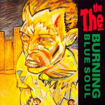 The The - Burning Blue Soul (1981) [Remastered 1993]