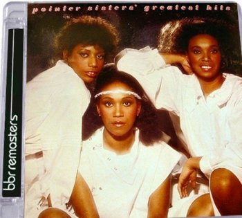 Pointer Sisters - Pointer Sisters' Greatest Hits 1982 [Remastered Deluxe Edition] (2016)