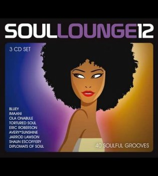VA - Soul Lounge 12 [3CD Box Set] (2015)