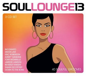 VA - Soul Lounge 13 - 40 Soulful Grooves [3CD Box Set] (2017)