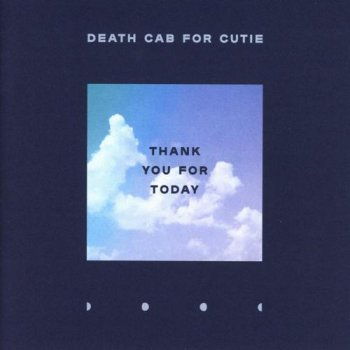 Death Cab for Cutie - Thank You For Today (2018) [Hi-Res]