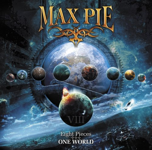 Max Pie - Eight Pieces - One World (2013)