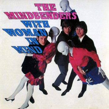The Mindbenders - With Woman In Mind (1967)
