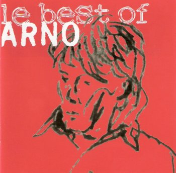 Arno - Le Best Of Arno (2000)