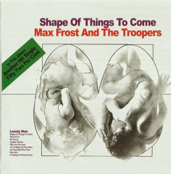 Max Frost And The Troopers - Shape Of Things To Come (1968)