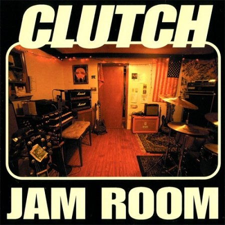 Clutch - Jam Room (1999, re-released 2004)