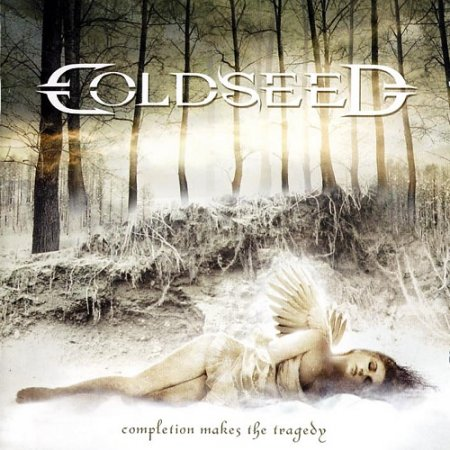 Coldseed - Completion Makes the Tragedy (2006)