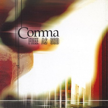 Comma - Free As God (2004)