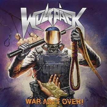 Wulfpack - War Ain't Over! (2018)