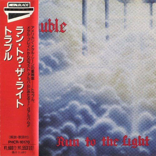 Trouble - Run To The Light (1987) [Japan Press 1995]