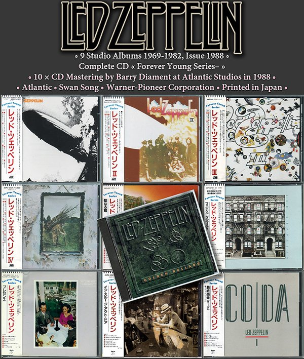 LED ZEPPELIN «Forever Young Series-» (10 x CD + bonus • Warner-Pioneer Corporation • 1988)