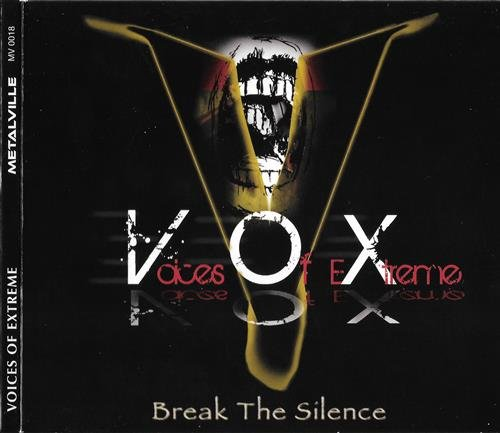 Voices Of Extreme - Break The Silence (2011)