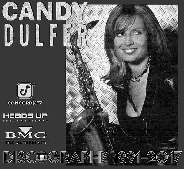 CANDY DULFER «Discography» (9 x CD BMG The Netherlands BV • 1991-2017)
