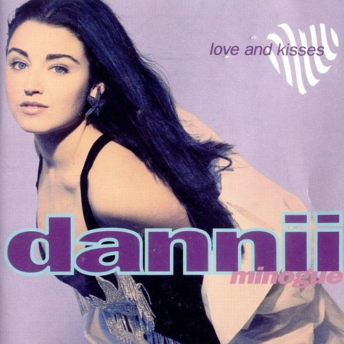 Dannii Minogue - Love And Kisses (1991)