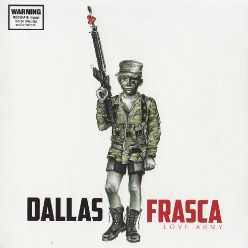 Dallas Frasca - Love Army (2015)