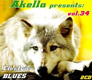 VA - Akella Presents: Electric Blues - Vol.34 (2013)