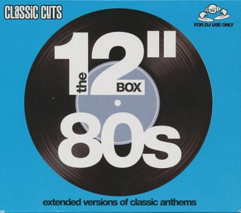 "VA - Classic Cuts: The 12"" Box 80s [4CD Box Set] (2005)"
