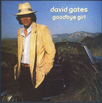 David Gates - Goodbye Girl (1978)