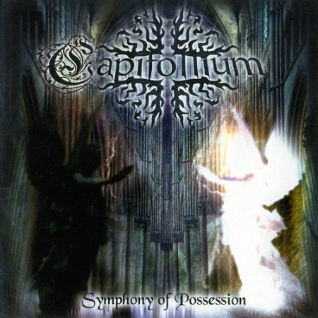 Capitollium - Symphony of Possession (2004)