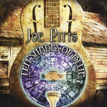 Joe Pitts - Ten Shades Of Blue (2010)