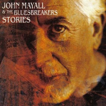 John Mayall & The Bluesbreakers - Stories (2002)