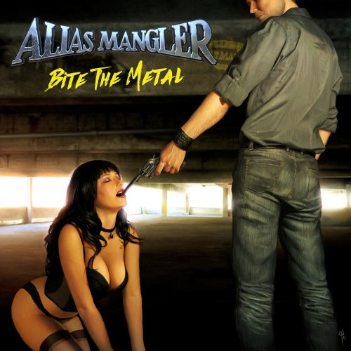Alias Mangler - Bite The Metal (1986) [2018]