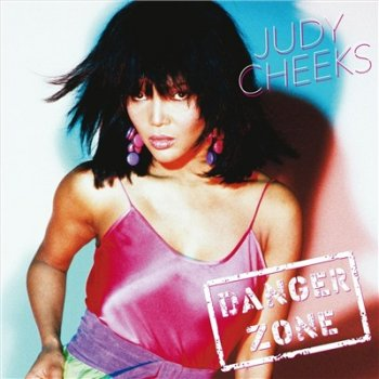 Judy Cheeks - Danger Zone (2018)
