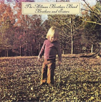 The Allman Brothers Band - Brothers And Sisters (1973) [Remastered 1986]