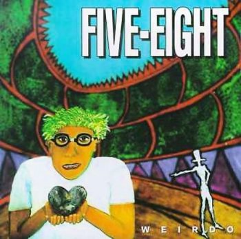 Five Eight - Weirdo (1994)