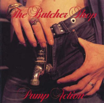 The Butcher Shop - Pump Action (1990)
